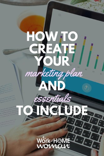 How to Create Your Marketing Plan and Essentials to Include