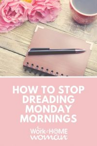 How to Stop Dreading Monday Mornings