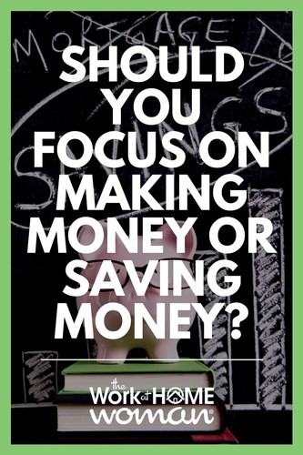 Do you need more money? Wondering if getting a second job is the only option? Find out whether making money or saving money is the solution to your cash flow problem. #money #earn #save via @TheWorkatHomeWoman