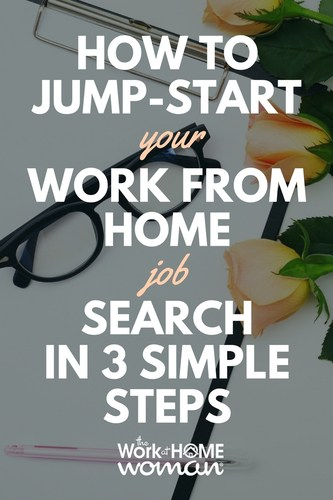 Want to make the leap to working at home? Before you jump in and decide to ditch the commute in favor of working out of your home office, make a plan that'll help you jump-start your work from home job search the right way. #workfromhome #job #search #career via @TheWorkatHomeWoman