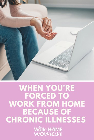 When You're Forced to Work From Home Because of Chronic Illnesses