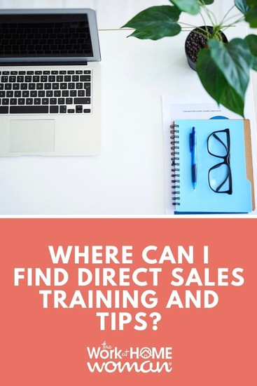 If you're serious about growing your direct sales business, you need to get better at sales. Here are some good resources and training. #directsales #business #sales #selling #training via @TheWorkatHomeWoman