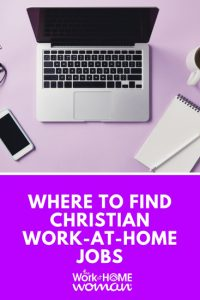 Where to Find Christian Work-at-Home Jobs