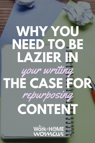 Want to make more money, save time, and boost your SEO rankings? Then you need to be lazier in your writing. In this blog post, we build a case for repurposing content. Here's what you need to know and ways to repurpose your blog's content. #blog #content #writing #repurposing #repurpose #blogging #revamping via @TheWorkatHomeWoman