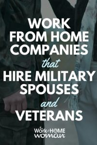 https://www.theworkathomewoman.com/wp-content/uploads/Work-From-Home-Companies-That-Hire-Military-Spouses-and-Veterans-2-200x300.jpg