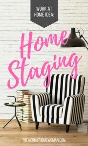Work at Home Idea – Home Staging