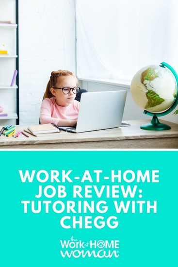 Work-at-Home Job Review Tutoring with Chegg