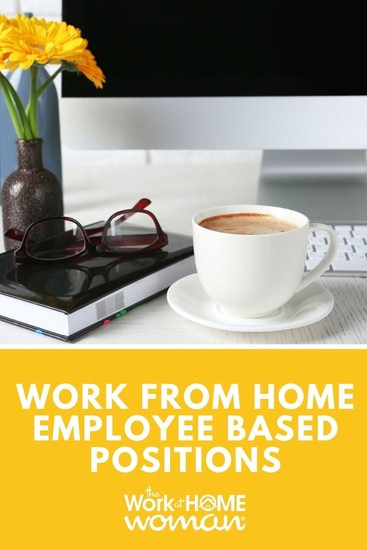 Work from Home Employee Based Positions