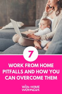 Work from Home Pitfalls (And How You Can Overcome Them)