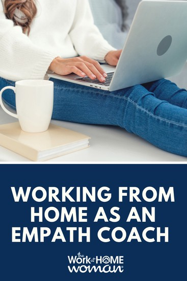 Working From Home as an Empath Coach