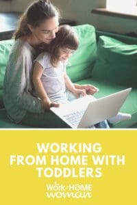 Working from Home with Toddlers