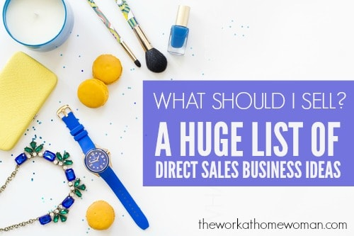What Should I Sell? HUGE List of Direct Sales Business Ideas