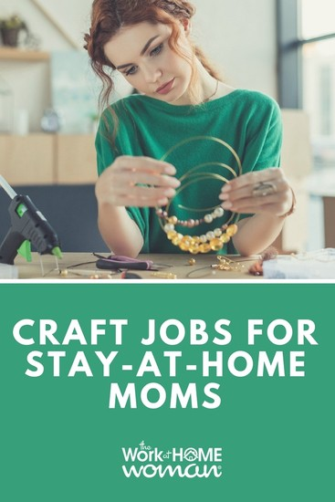 craft jobs for stay at home moms money secret link