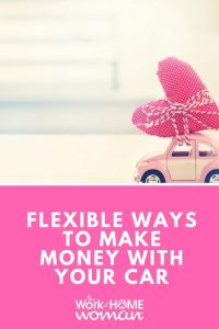 19 Flexible Ways to Make Money With Your Car