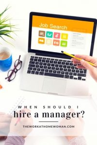 When Should I Hire on a Manager?