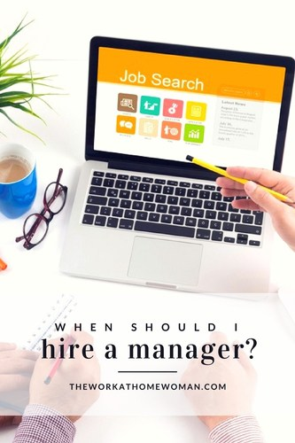 when you should hire a manager?