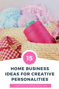 15 Home Business Ideas for Creative Personalities