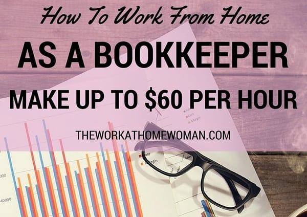 How to Work From Home As A Bookkeeper - Make Up TO $60 Per Hour