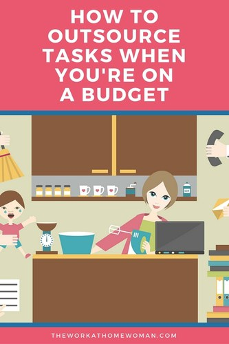 How to Outsource Tasks When You're on a Budget