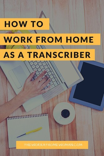 How to Work From Home as a Transcriber