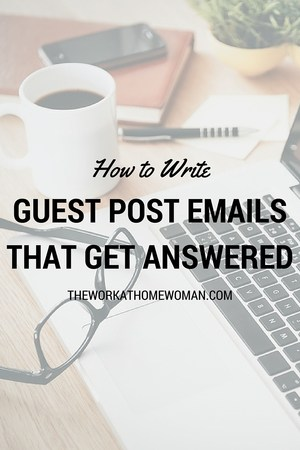 If your email pitch isn't well written, it's unlikely likely you'll get published. Read on to discover how to write guest post emails that get answered. via @TheWorkatHomeWoman