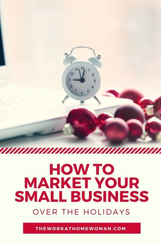 How to Market Your Small Business During the Holidays