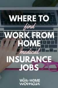 Where to Find Work From Home Medical Insurance Jobs