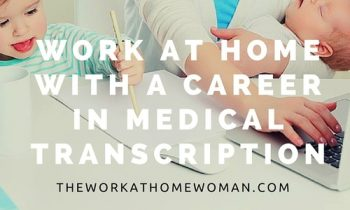 Work at Home with a Career in Medical Transcription