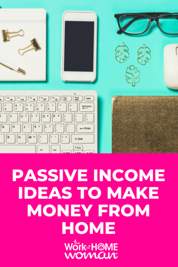 If you're looking to supplement your income, or build your wealth, here are 14 ideas for making a passive income from home. via @TheWorkatHomeWoman