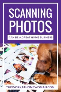Scanning Photos can be a Great Home Business