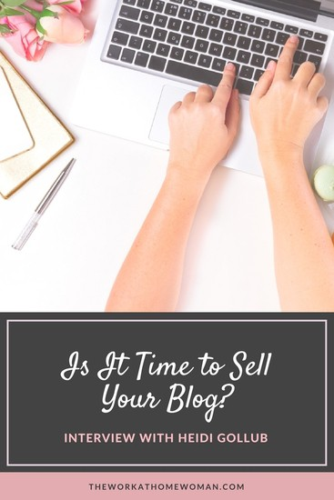Is It Time to Sell Your Blog? - Interview with Heidi Gollub