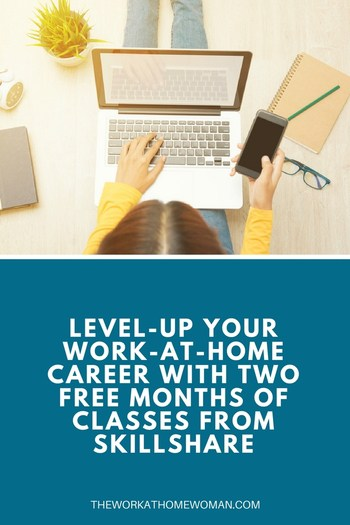 Level-up Your Work-at-Home Career with Two FREE Months of Classes From Skillshare