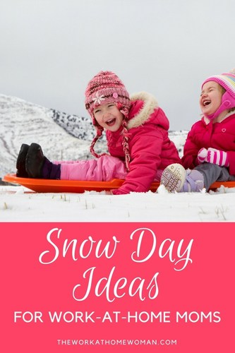 snow day ideas for the work at home mom