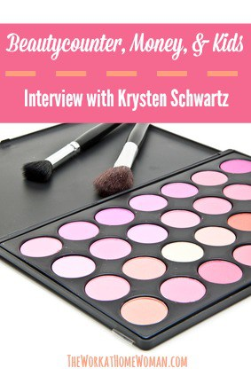 Beautycounter, Money, and Kids - Interview with Krysten Schwartz