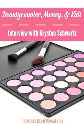 Beautycounter, Money, and Kids - Interview with Krysten Schwartz