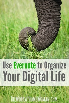 Use Evernote to Organize Your Digital Life