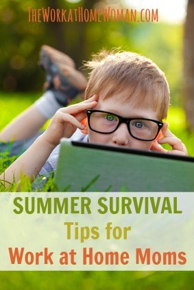 Summer Survival Tips for Work at Home Moms