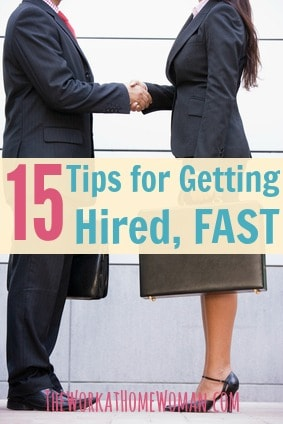 15 Tips for Getting Hired, Fast