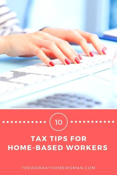 10 Tax Tips for Home-Based Business Owners