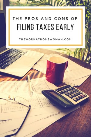 The Pros and Cons of Filing Taxes Early