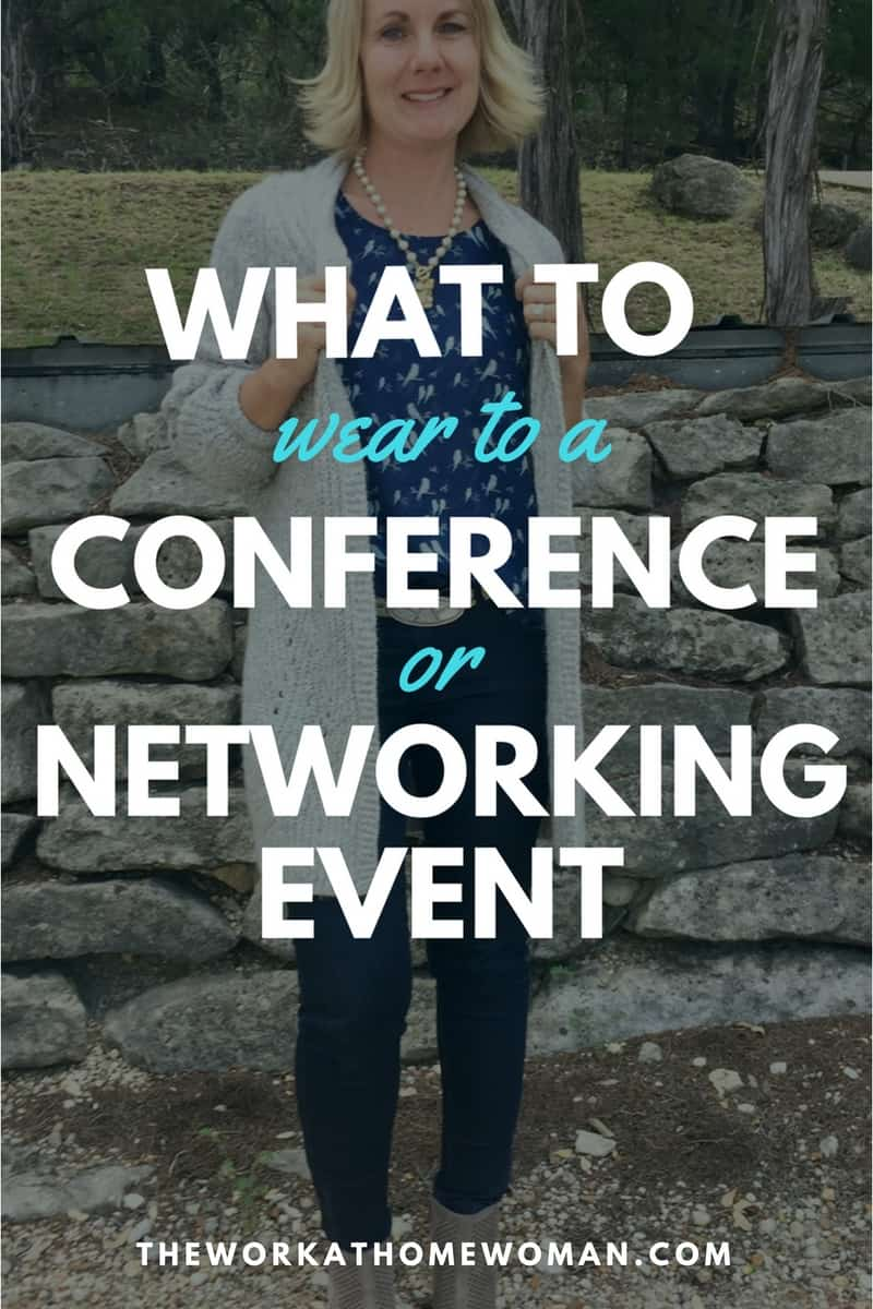 Have a professional event coming up, but you're not sure what to wear? Here are some common scenarios to help you decide what to wear to a conference or networking event.  via @TheWorkatHomeWoman