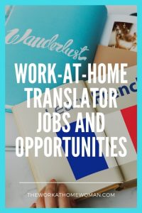 Work-at-Home Translator Jobs and Opportunities