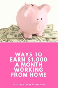 How to Make $1,000 a Month Working From Home